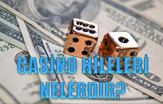 casino oyunlarında hile yapmak, casino hileleri nelerdir, para kazandıran casino hileleri