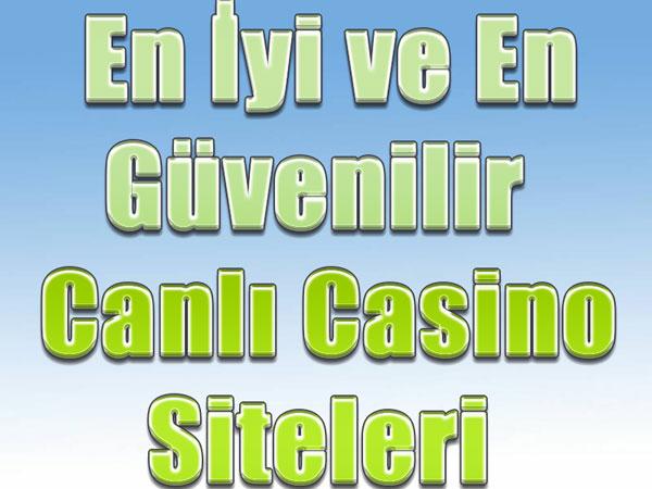 en iyi güvenilir canlı casino siteleri