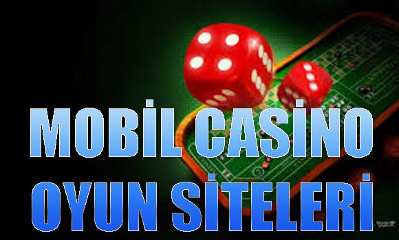 mobil casino oyun siteleri, güvenilir mobil casino siteleri, Yabancı mobil casino siteleri